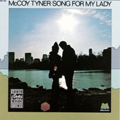 Song For My Lady by McCoy Tyner