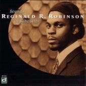 Sounds In Silhouette de Reginald R. Robinson