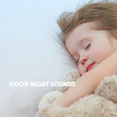Good Night Sounds by Various Artists