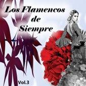 Los Flamencos de Siempre, Vol. 3 de Various Artists