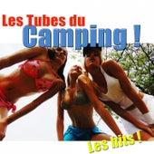 Les Tubes du Camping ! (Les hits de l'été) by Various Artists