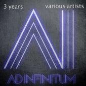 3 Years Adinfinitum von Various Artists