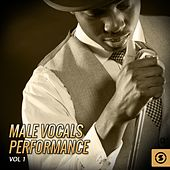 Male Vocals Performance, Vol. 1 de Various Artists