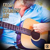 Fresh Country Air, Vol. 2 by Various Artists