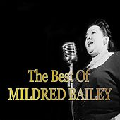 The Best of Mildred Bailey (Jazz Essential) by Various Artists