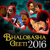 Bhalobasha Geeti 2016 by Various Artists