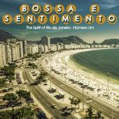 Bossa e Sentimento, Número um (The Spirit Of Rio de Janeiro) de Various Artists