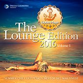Global Player, The Lounge Edition 2016, Vol. 1 (Summer Chill Out Pearls, Best Of Del Mar Finest) by Various Artists