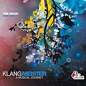 Klangmeister - A Musical Journey (The Magic Part 03/04) de Various Artists