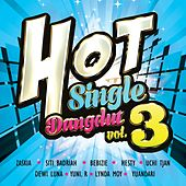 HoT Single Dangdut, Vol. 3 by Various Artists