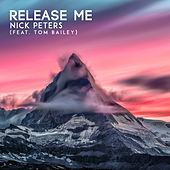 Release Me by Nick Peters