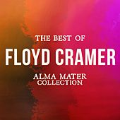 The Best of Floyd Cramer (Alma Mater Collection) by Floyd Cramer