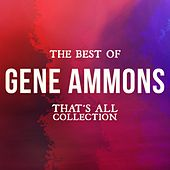 The Best of Gene Ammons (That's All Collection) de Gene Ammons