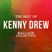 The Best of Kenny Drew (Ballade Collection) de Kenny Drew