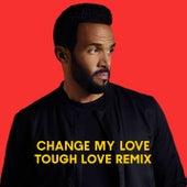 Change My Love (Tough Love Remix) van Craig David
