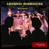 Arsenio Rodriguez Y Su Conjunto (Original Album plus Bonus Tracks) de Arsenio Rodriguez