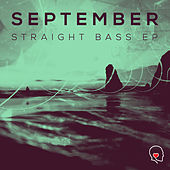 Straight Bass EP by September