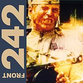 Politics of Pressure (Remastered) de Front 242