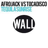 Tequila Sunrise by Afrojack