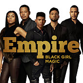 Black Girl Magic by Empire Cast