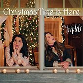 Christmas Time Is Here von The Triplets