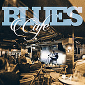 Blues Cafe de Various Artists