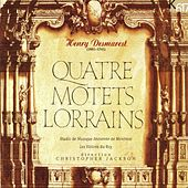 Desmarest: Quatre, Motets & Lorrains by Various Artists