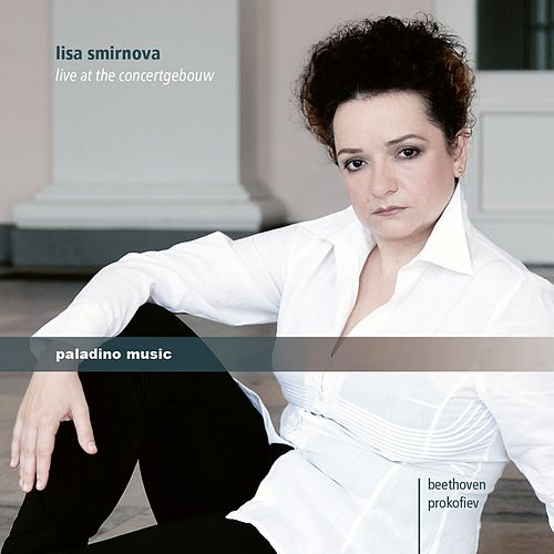 Live at the Concertgebouw by Lisa Smirnova