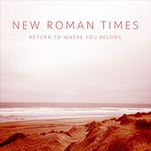 Return to Where You Belong by New Roman Times