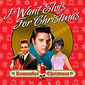 I Want Elvis for Christmas (Remember Christmas) de Various Artists