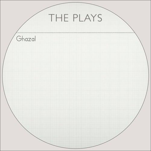 The Plays by Ghazal