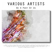 Be A Part Of Us by Various Artists
