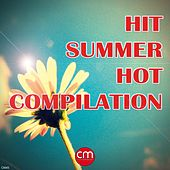 Hit Summer Hot Compilation von Various Artists