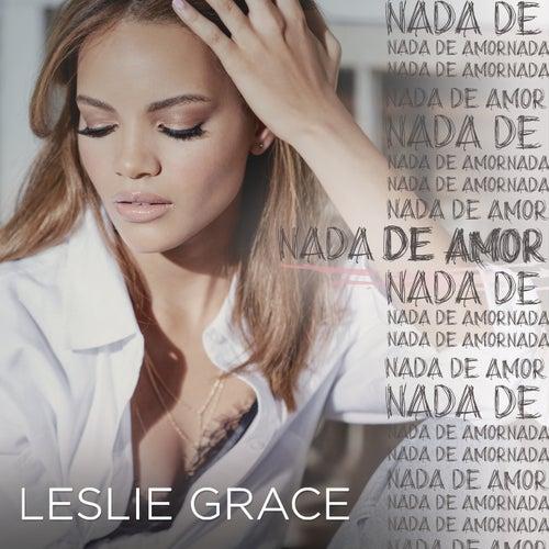 Nada de Amor de Leslie Grace