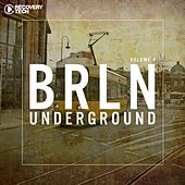 BRLN Underground, Vol. 4 by Various Artists
