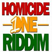 Homicide One Riddim by Various Artists