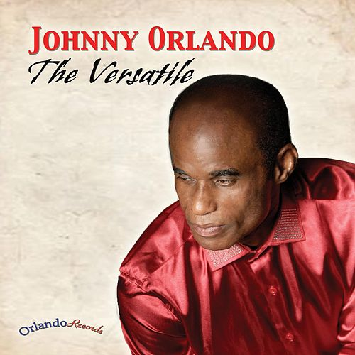 The Versatile by Johnny Orlando
