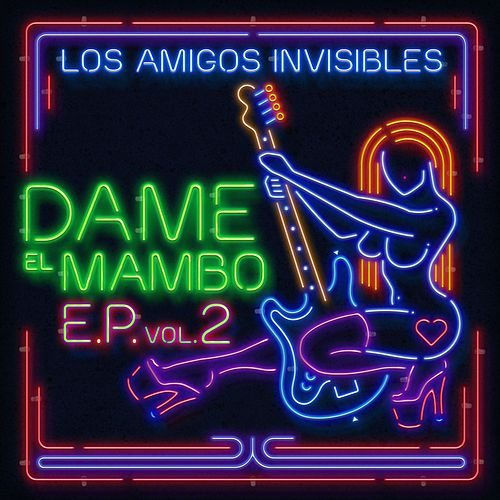 Dame el Mambo Ep, Vol. 2 by Los Amigos Invisibles