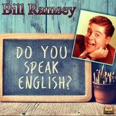 Do You Speak English? de Bill Ramsey