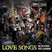 Oh, The Places You'll Go Wrong by Love Songs