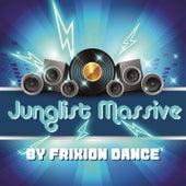 Junglist Massive de Frixion Dance