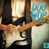 Doo Wop Sweet Dates, Vol. 4 by Various Artists