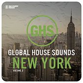 Global House Sounds - New York, Vol. 3 di Various Artists
