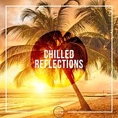 Chilled Reflections, Vol. 2 by Various Artists