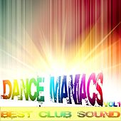 Dance Maniacs, Vol.1 by Various Artists