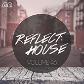 Reflect:House, Vol. 46 de Various Artists