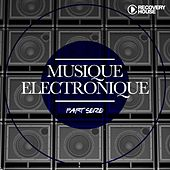 Musique Electronique (Part Seize) von Various Artists