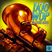 Doo Wop Classic Days, Vol. 2 by Various Artists