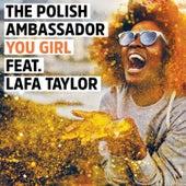You Girl by The Polish Ambassador