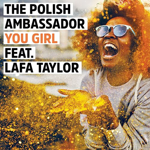 You Girl by The Polish Ambassador